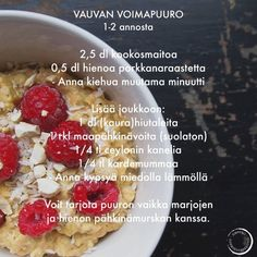 Vauvan voimapuuro Baby Food Recipes, Dessert Recipes, Desserts, T 4, Eating Well, Finger Foods, Kids Meals, Raspberry, Oatmeal