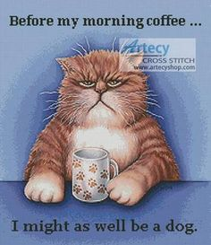 Before My Morning Coffee - cross stitch pattern designed by Tereena Clarke. Category: Cats.