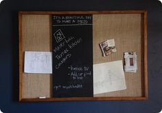 I need to make one of these for home and one for work.  Google Image Result for http://knockoffdecor.com/wp-content/uploads/2011/08/Burlap-Corkboard-with-Chalkboard.jpg
