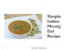 Easy, quick cooking Simple Indian Moong Dal recipe which is made by using moong dal and other spices. easy dal for the beginners for learning about spices.