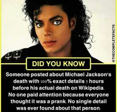 Someone posted about Michael Jackson's death with exact details 5 hours before his actual death on Wikipedia. No one paid attention because everyone thought it was a prank. No single detail was ever found about that person. Wow Facts, Real Facts, Wtf Fun Facts, True Facts, Amazing Science Facts, Interesting Facts About World, Interesting Information, Amazing Facts, General Knowledge Facts