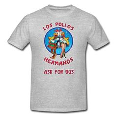 Straight from Albuquerque's finest chicken shack and Walter White approved. You'll be cool like Heisenberg With this vintage distressed design, you'll be makin' fat stacks yo before you know it. Don't forget to ask for Gus!. This men's t-shirt has a relaxed but tailored fit. The seamless rib collar with double-needle cover-stitching, shoulder to shoulder taping, double-needle sleeve and bottom hem make it a durable wear...