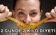 2 Günde 2 Kilo Diyeti