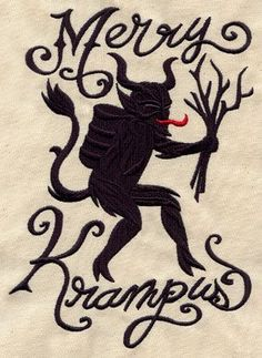 might have to give this a go.  Merry Krampus design (UT5410) from UrbanThreads.com