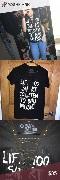 "Life's too short to listen to bad music lace up Brand new ""life's too short to listen to bad music"" lace up tee with studs. Has extra for lacing up more or less. (Not brand just used for show) don't have your size? Just ask and I'll see what I can do! Firm prices since this is a hand made item Topshop Tops Tees - Short Sleeve"