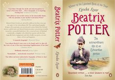 Full book cover jackets | Beatrix Potter, The Extraordinary Life of a Victorian Genius :: by ...