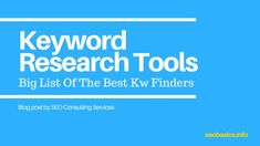 Keyword Research Tools: Big List of Best Kw Finders, 43 tools for you to use so that you can do the research and find the profitable easy rank keywords. Seo Basics, Search Engine Optimization, Research, You Can Do, Tools, Reading, Big, Easy, Search