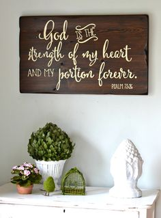 God is the strength of my heart and my portion forever. Psalm 73:26 || wood sign by Aimee Weaver Designs