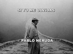 SI TU ME OLVIDAS - PABLO NERUDA - RECITADO POR CHRISTIAN ACEVEDO