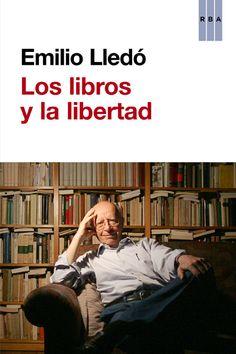 Obras de Emilio LLedó, premio Princesa de Asturias de Comunicación y Humanidades 2015 #biblioteques_UVEG