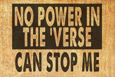 No Power In The Verse Can Stop Me Original Firefly Serenity Digital Image Transfer Iron On Black Sepia jpg pdf png Collage Sheet 112. $1.00, via Etsy.