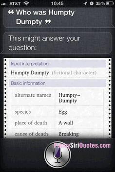 Siri who is Humpty Dumpty?