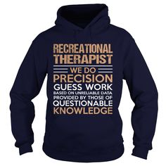 RECREATIONAL THERAPIST T-Shirts, Hoodies. GET IT ==► https://www.sunfrog.com/LifeStyle/RECREATIONAL-THERAPIST-95687057-Navy-Blue-Hoodie.html?id=41382
