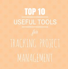 Top 10 tools for project management