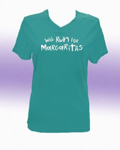 Will Run For Margaritas Women's Short Sleeve V Neck Tech...I need one of these!