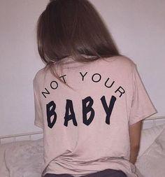 Not Your Baby Back Light Pink T Shirt - Freshtops Marketplace Fashion Killa, 90s Fashion, Street Fashion, Womens Fashion, Fashion Belts, Celebrities Fashion, Fashion Dresses, School Looks, Grunge Tattoo