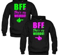 Best friend hoodies!! Love'm!