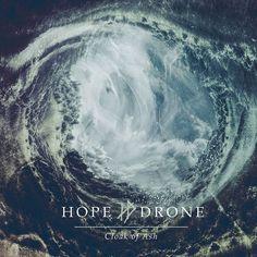 "Hope Drone ""Cloak of Ash"" - Album Cover -  Full Size"