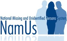 NamUs - National Missing and Unidentified Persons System