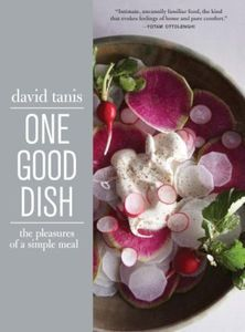 写真:『One Good Dish』(Artisan)、David Tanis(著)