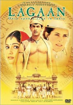 Directed by Ashutosh Gowariker.  With Aamir Khan, Gracy Singh, Rachel Shelley, Paul Blackthorne. The people of a small village in Victorian India stake their future on a game of cricket against their ruthless British rulers...