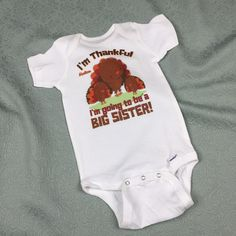 If your littlest one is about to become a big sister then this cute turkey design is perfect for telling the family this Thanksgiving.