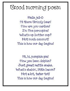 Cute poem to say to start your morning meeting. 3 different versions that can be printed
