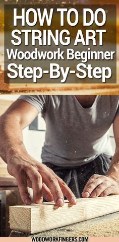 Don't worry if you are just a beginner in woodworking because you can find woodworking projects for beginners. You can choose to do woodworking as your hobby at home, or you can also make money with it. Here's how to do string art.