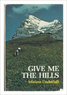 Give Me the Hills: Miriam Underwood O'Brien