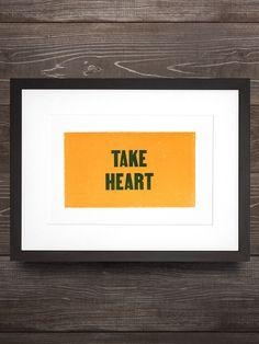Take Heart // Southern Letterpress Print on 100% Cotton