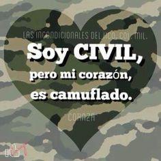 Soy civil pero mi corazón es camuflado