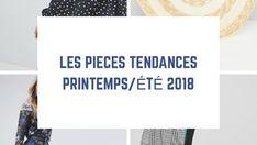 Quelles sont les grandes tendances mode de l'été 2018 ?