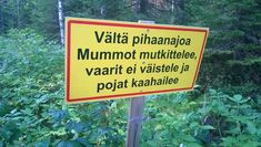 """""""Varo makkaran päältä putoavaa lunta"""" – 17 koomista kylttiä sääntö-Suomesta - Asuminen - Ilta-Sanomat Lee, Signs, Shop Signs, Sign"""