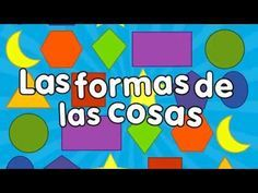 Nursery rhymes for kids, so they may learn while they sing in spanish and english Preschool Spanish, Spanish Teaching Resources, Elementary Spanish, Preschool Shapes, Shape Songs, Shape Games, Spanish Songs, Spanish Lessons, Educational Crafts