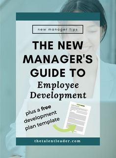If you're a new manager or leader, this post is so helpful. How to manage a team and develop employees. Talent management and talent development is a key part of leadership. Plus there is a free employee development plan workbook!