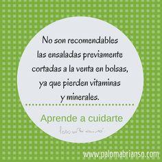 No son recomendables las #ensaladas embolsadas ya que pierden vitaminas y minerales. Mucho mejor, verduras frescas. #nutricion