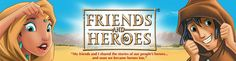 Friends and Heroes - online Bible Stories to watch