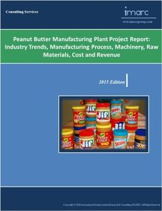 The study provides a detailed project report on setting up a peanut butter manufacturing plant.