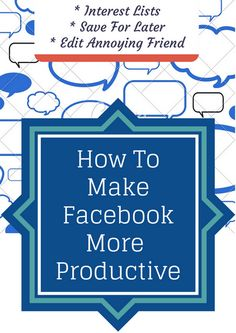How To Make Facebook More Productive : 6 Features You Must Use | TopTrix