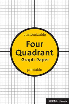 Four Quadrant Graph Paper that you can customize and print.