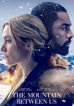 Watch The Mountain Between Us 2017 Full Movie Streaming Free Download