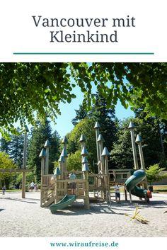 Stadtbesichtigung Vancouver. Sightseeing mit Kleinkind. Unsere Highlights und Tipps zum Thema Reisen mit Kind auf www.wiraufreise.de.