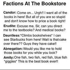 The dauntless and candor... haha