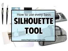 Every Silhouette Tool: WHAT it is & HOW you use it!
