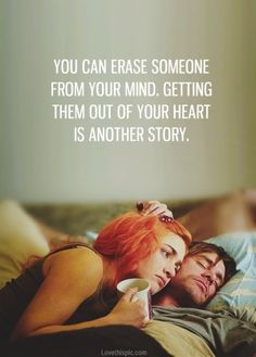 getting them out of your heart love love quotes quotes quote movies