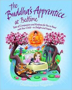 "Read ""The Buddha's Apprentice at Bedtime"" by Dharmachari Nagaraja available from Rakuten Kobo. Practising Buddhist and master storyteller Dharmachari Nagaraja weaves a thrilling narrative spell while at the same tim. La Compassion, Single Party, Book Reviews For Kids, Mindful Parenting, Parenting Books, Budget Planer, Bedtime Stories, Finding Peace, Buddhism"