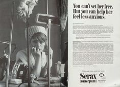 These ads make ordinary life stages (singledom, motherhood, menopause) seem like conditions that need to be treated.
