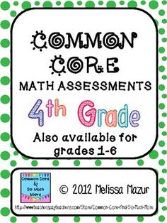 $7.00 Common Core Math Assessments - 4th (Fourth) Grade