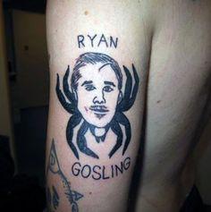 Ryan gosling looks bad. For more tattoo fails, go to www.tattooenigma.com