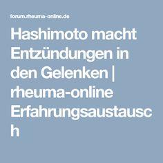 Hashimoto macht Entzündungen in den Gelenken | rheuma-online Erfahrungsaustausch